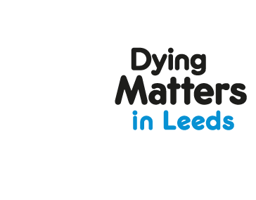 Dying Matters Leeds
